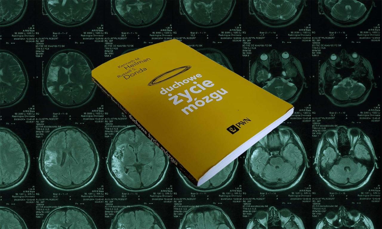 Keneth M. Heilman i Russel S. Donda - Duchowe życie mózgu