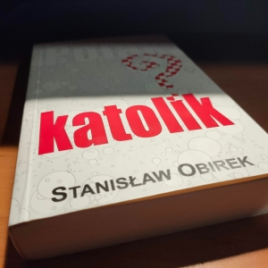 Stanisław Obirek - Polak katolik?