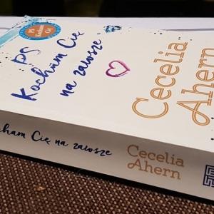 Cecelia Ahern - PS Kocham Cię na zawsze - prawie przedpremierowo